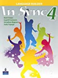 In Sync 4 Language Builder, Rod Fricker, Ingrid Freebairn, Jonathan Bygrave, Judy Copage, 0132548313