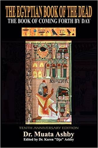 EGYPTIAN BOOK OF THE DEAD The Book of Coming Forth By Day