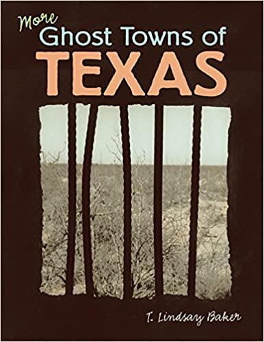 Book More Ghost Towns of Texas by T. Lindsay Baker (2005-08-29)