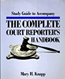 img - for Study guide to accompany The complete court reporter's handbook book / textbook / text book