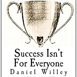 Success Isn't for Everyone