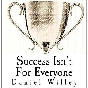 Success Isn't for Everyone Audiobook