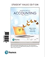 Horngren's Accounting, Student Value Edition Plus MyLab Accounting with Pearson eText -- Access Card Package (12th Edition)
