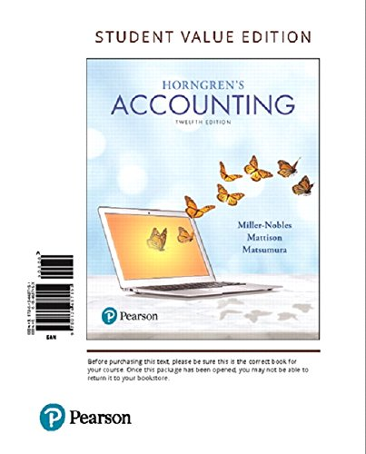 134642937 - Horngren's Accounting, Student Value Edition Plus MyLab Accounting with Pearson eText -- Access Card Package (12th Edition)