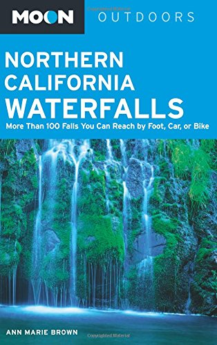 Moon Northern California Waterfalls (Moon Outdoors) ebook