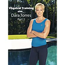 Physical Training Workout with Dara Torres Part 2