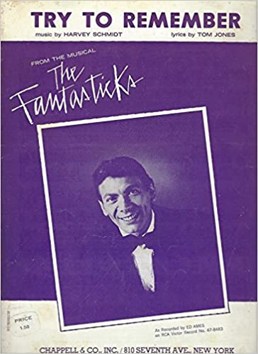 try to remember from the fantasticks as recorded by ed ames