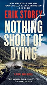 Nothing Short of Dying: A Clyde Barr Novel