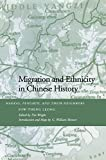 img - for Migration and Ethnicity in Chinese History: Hakkas, Pengmin, and Their Neighbors book / textbook / text book