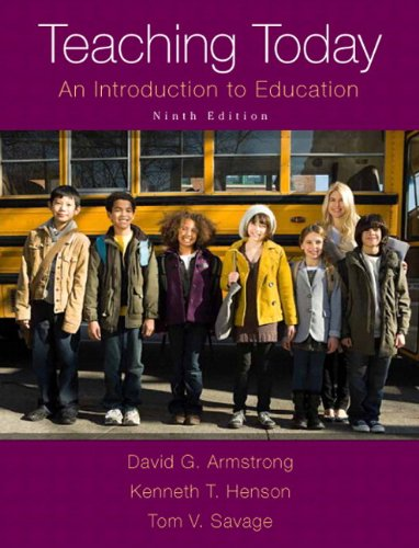 Teaching Today: An Introduction to Education, Enhanced Pearson eText with Loose-Leaf Version -- Access Card Package (9th Edition)