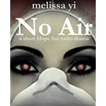 No Air (Hope Sze medical mystery)