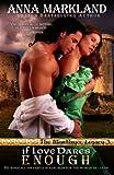 If Love Dares Enough, Anna Markland, 0987867385