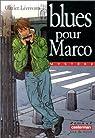 Blues pour Marco par Lécrivain