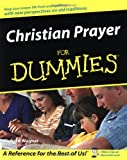 Christian Prayer for Dummies, Richard Wagner, 0764555006