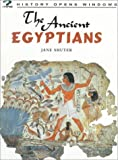 The Ancient Egyptians, Jane Shuter and Pat Taylor, 1575725908