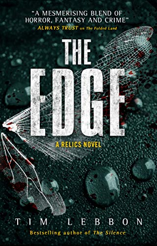 Book cover from Relics - The Edge by Tim Lebbon