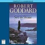 Set in Stone   Robert Goddard