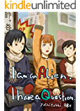 I am an alien. I have a question 01(Graphic Novel) (English Edition)