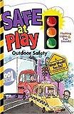Safe at Play, Smart Kids Publishing, 0824965930