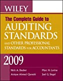 Wiley the Complete Guide to Auditing Standards, and Other Professional Standards for Accountants 2009, Nick A. Dauber and Dauber, 047041152X