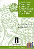 A Guide to the Trusts of Land and Appointment of Trustees Act 1996 (Law in Practice)
