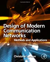 Design of Modern Communication Networks Front Cover