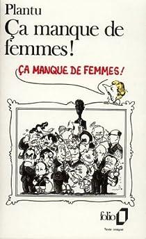 Ça manque de femmes ! par Plantu