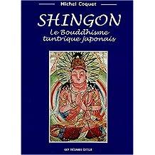 SHINGON : LE BOUDDHISME TANTRIQUE JAPONNAIS