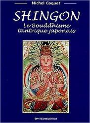 Shingon - Le Bouddhisme tantrique japonais