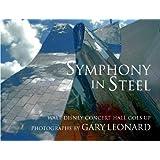 Symphony in Steel: Walt Disney Concert Hall Goes Up