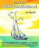 The Last Schoonerman, Joe Russell, 0978935004