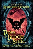 Tides of Blood and Steel: Book II of the