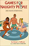 Games for Naughty People, Brian Pellham, 0964967839