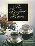 The Perfect Brew, Debbie Hansen and Patrick Caton, 1562452134