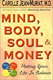 Mind, Body, Soul and Money, Carolle Jean-Murat, 1886185131