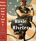 Rosie the Riveter, Penny Colman, 051759790X