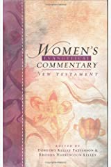 Woman's Evangelical Commentary: New Testament (Women's Evangelical Commentary) Hardcover
