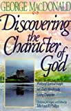 Discovering Character in God, G. MacDonald, 0764223119