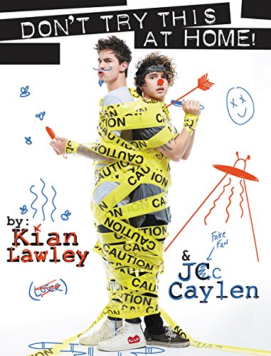 Kian and Jc: Don't Try This at Home! by HarperCollins