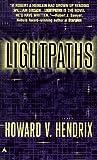 Lightpaths, Howard V. Hendrix, 0441004709