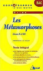Les Métamorphoses, Ovide : Livres X à XII