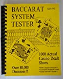 (US) Baccarat System Tester: 1000 Actual Casino Dealt Shoes - Over 80,000 Decisions!!