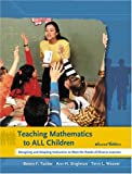 img - for Teaching Mathematics to All Children: Designing and Adapting Instruction to Meet the Needs of Diverse Learners (2nd Edition) book / textbook / text book
