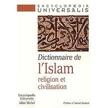 Dictionnaire de l'Islam: Religion et civilisation