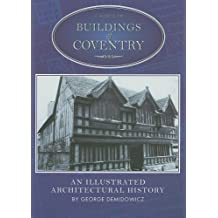 A Guide to the Buildings of Coventry: An Illustrated Architectural History