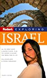 Israel, Fodor's Travel Publications, Inc. Staff, 1400017211