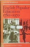 English Education 1780-1970, Wardle, M. E., 0521096316