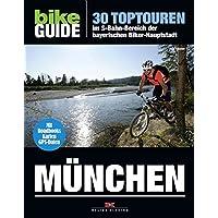 BIKE Guide München: 30 Toptouren im S-Bahn-Bereich der bayerischen Biker-Hauptstadt