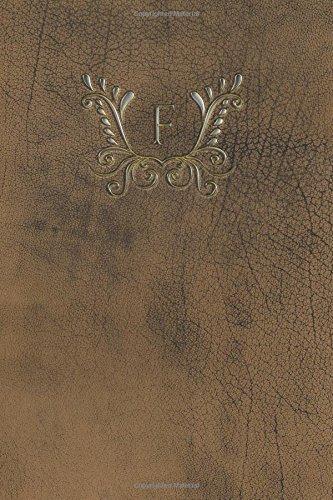 Monogram F Journal (Monogram Buffalo 365 Lined) (Volume 6) PDF Text fb2 ebook