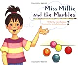 Miss Millie and the Marbles, Caryn Sonberg, 1555017789